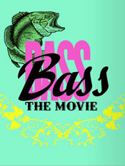 bass-the-movie1
